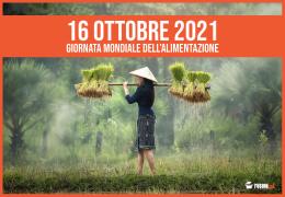 FAO, food&future: Giornata Mondiale dell'Alimentazione 2021